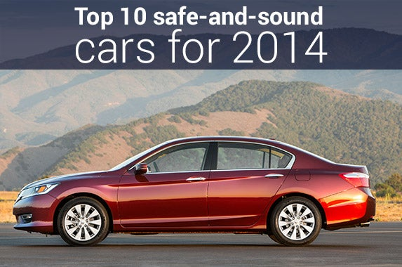 Top 10 safe-and-sound cars for 2014