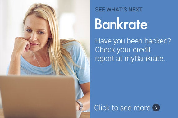 Have you been hacked? Check your credit report at myBankrate © iStock
