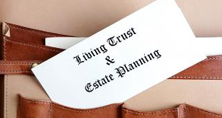 Living trust and estate planning © James R. Martin/Shutterstock.com