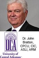 Dr. John Bratton, CPCU, CIC, ASLI, ARM