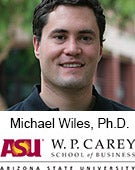 Michael Wiles, Ph. D., Arizona State University