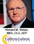 Richard M. Weber, MBA, CLU, AEP