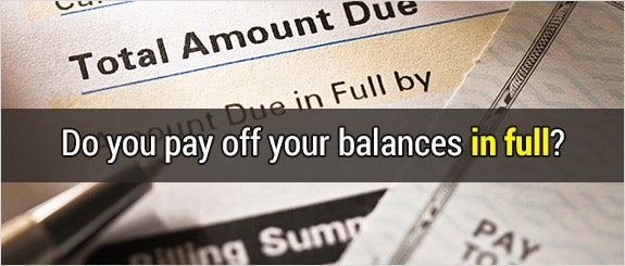 Do you pay off your balances in full? © photastic/Shutterstock.com