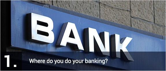 Where do you do your banking? © alessandro0770/Shutterstock.com