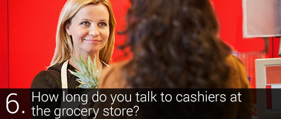 How long do you talk to cashiers at the grocery store? © Tyler Olson Shutterstock.com
