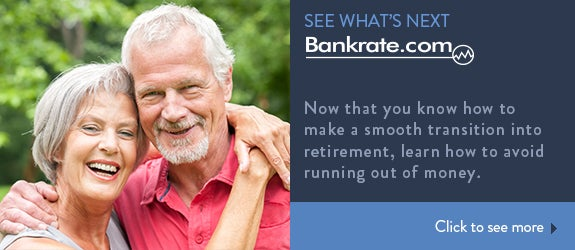 Now that you know how to make a smooth transition into retirement, learn how to avoid running out of money. © T-Design/Shutterstock.com