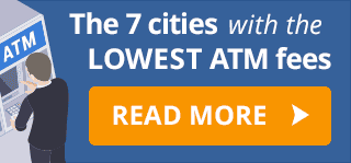 The 7 cities with the lowest ATM fees