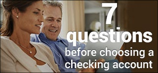 7 questions before choosing a checking account