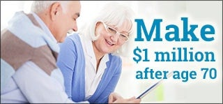 Make $1 million after age 70